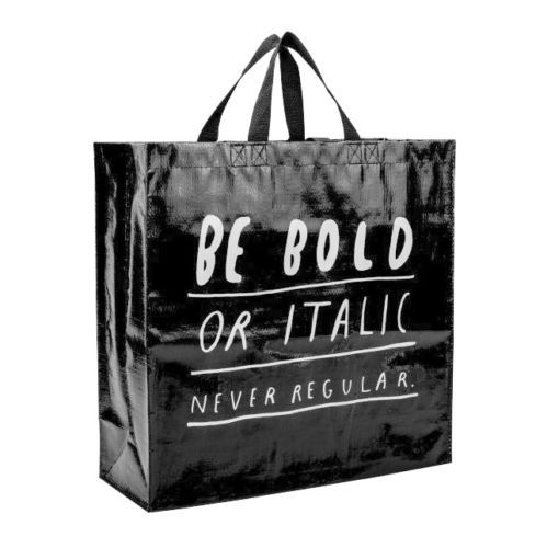 BLUE Q Shopper - Bold Or Italic, Never Regular